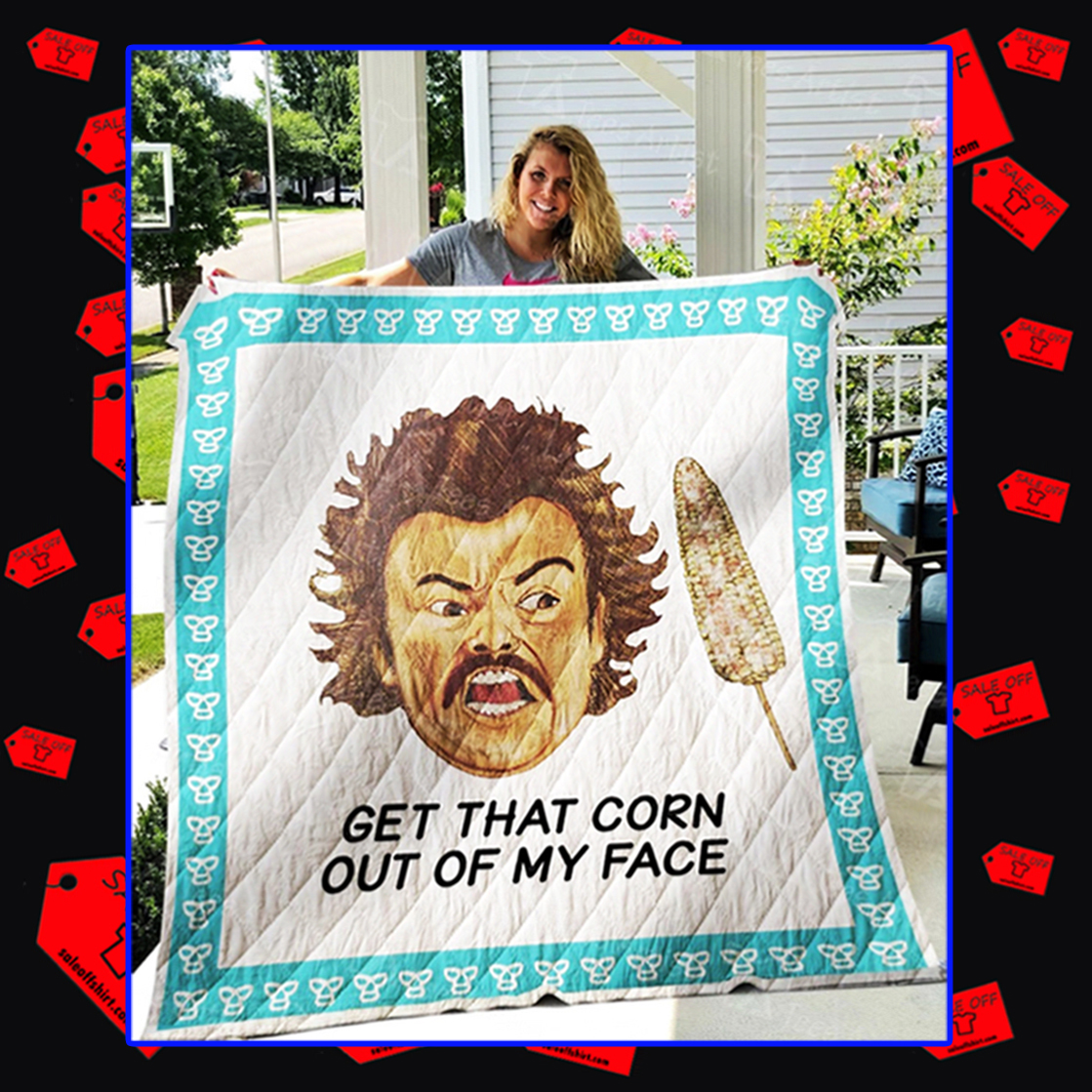 Nacho Libre get that corn out of my face quilt blanket - king 80x90 inches