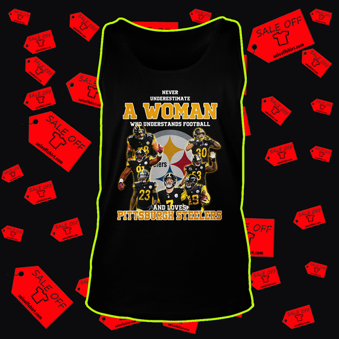 ® (Cool) Never underestimate a woman who understands football and loves Pittsburgh Steelers shirt