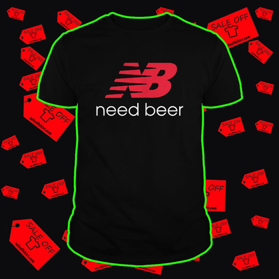New Balance NB Need Beer shirt