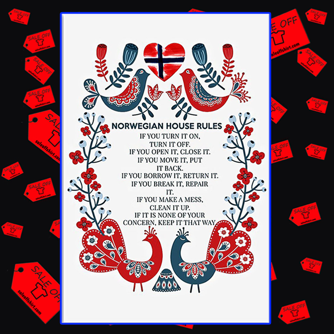 Norwegian house rules if you turn it on poster 24x36