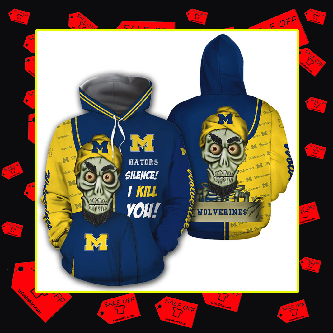 Achmed Michigan Wolverines Haters Silence I Kill You 3d hoodie