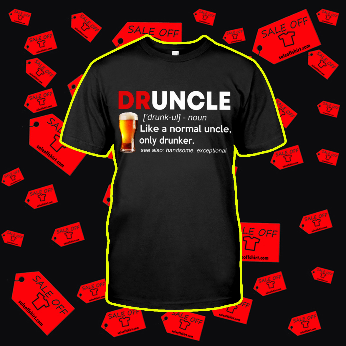 Beer Druncle Like A Normal Uncle Only Drunker shirt