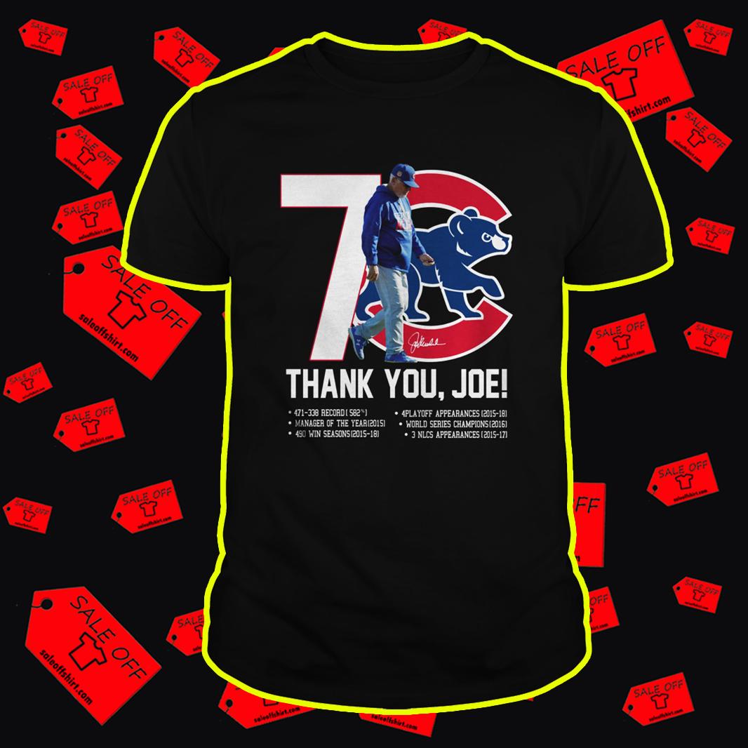 Chicago Cubs Thank You Joe Signature shirt