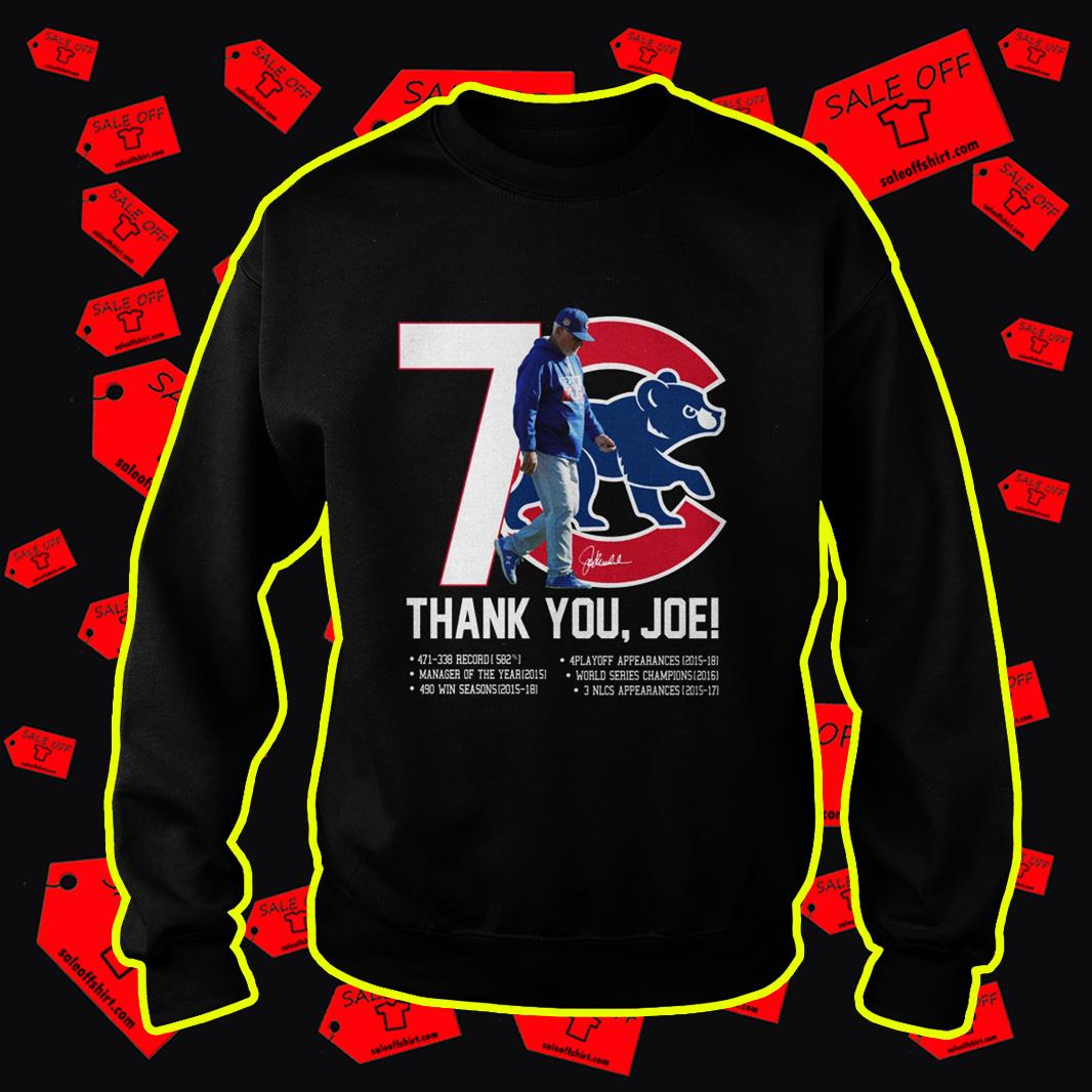 Chicago Cubs Thank You Joe Signature sweatshirt