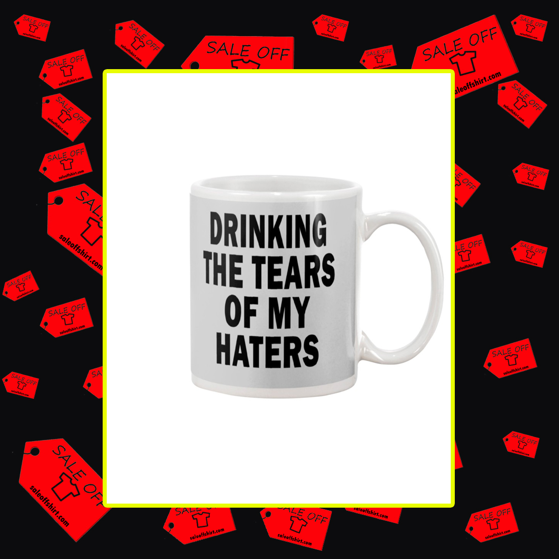 Drinking the tears of my haters mug - ash
