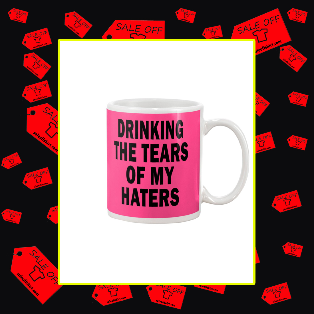 Drinking the tears of my haters mug - pink