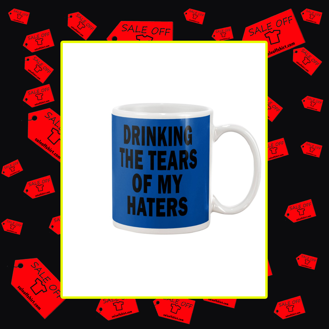 Drinking the tears of my haters mug - royal