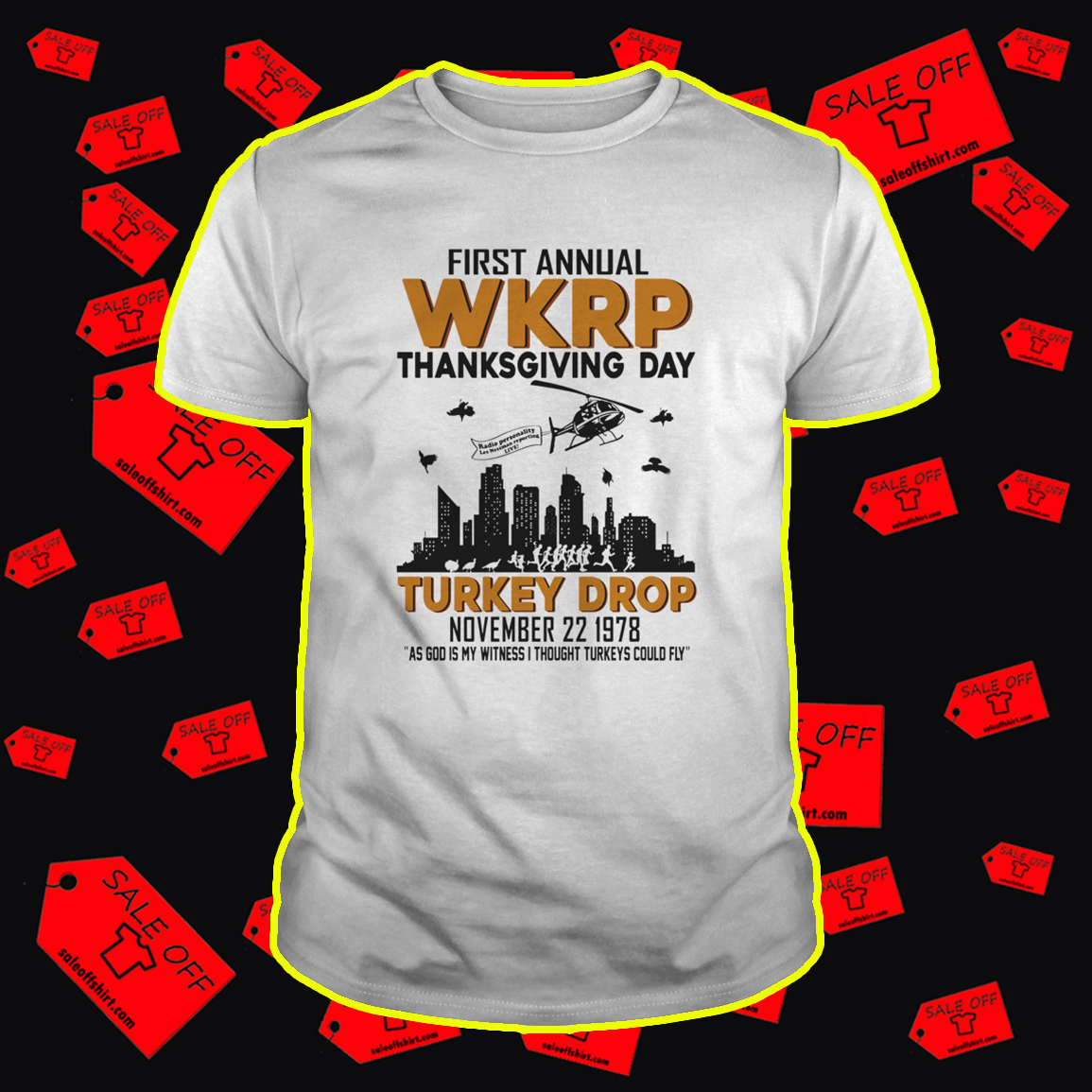 First annual WKRP thanksgiving day shirt