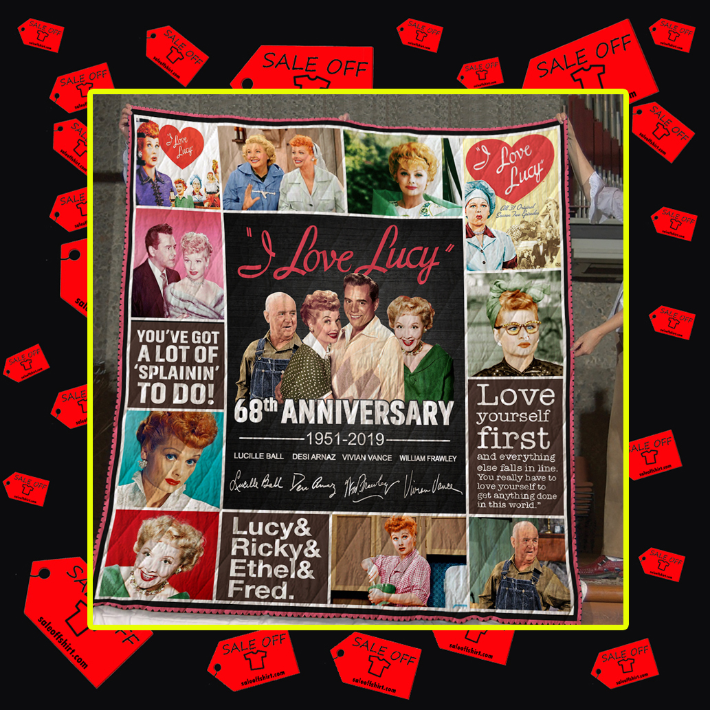 I love Lucy 68th Anniversary 1951 2019 Quilt - King