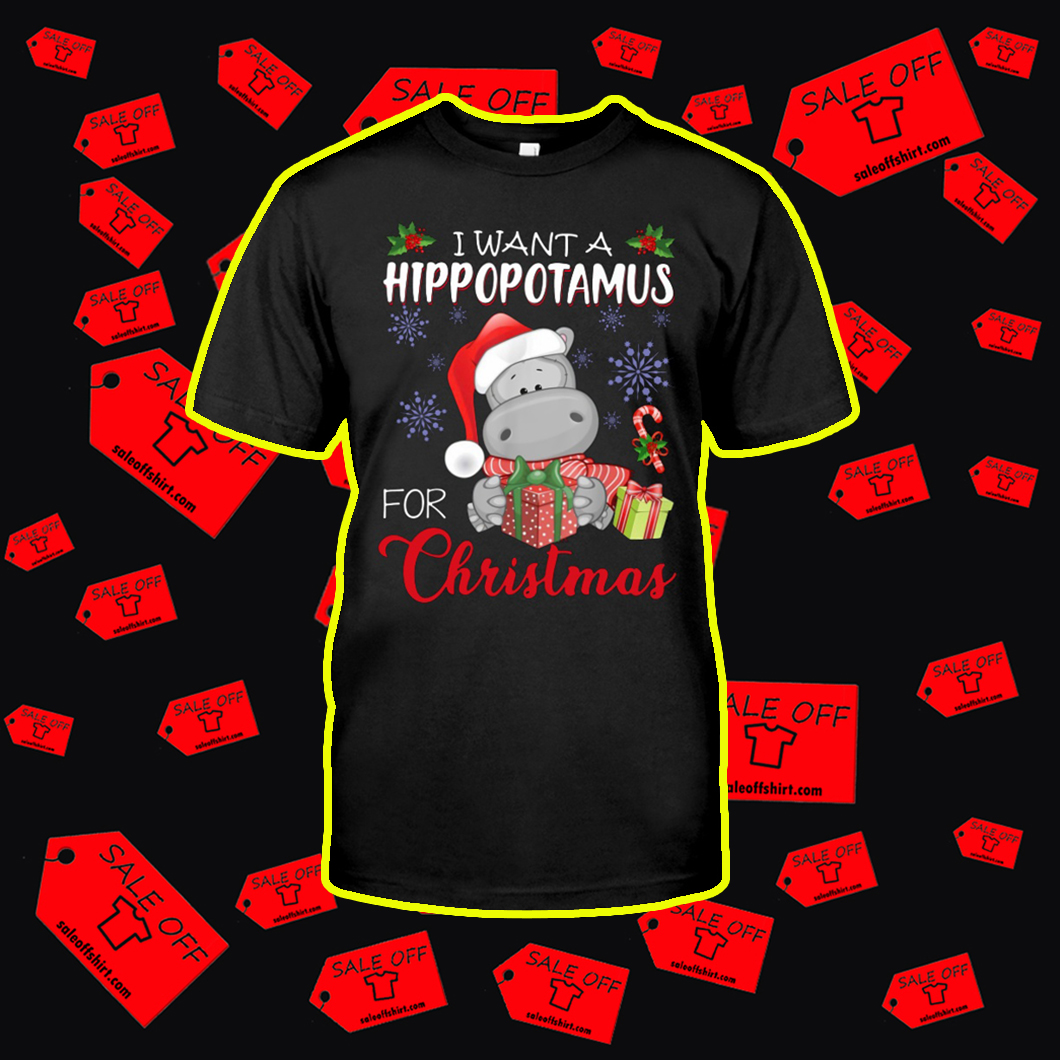 I Want Hippopotamus For Christmas.I Want A Hippopotamus For Christmas Shirt Hoodie And Tank Top
