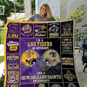I'm a LSU Tigers on Saturdays and a New Orleans Saints on Sundays Quilt