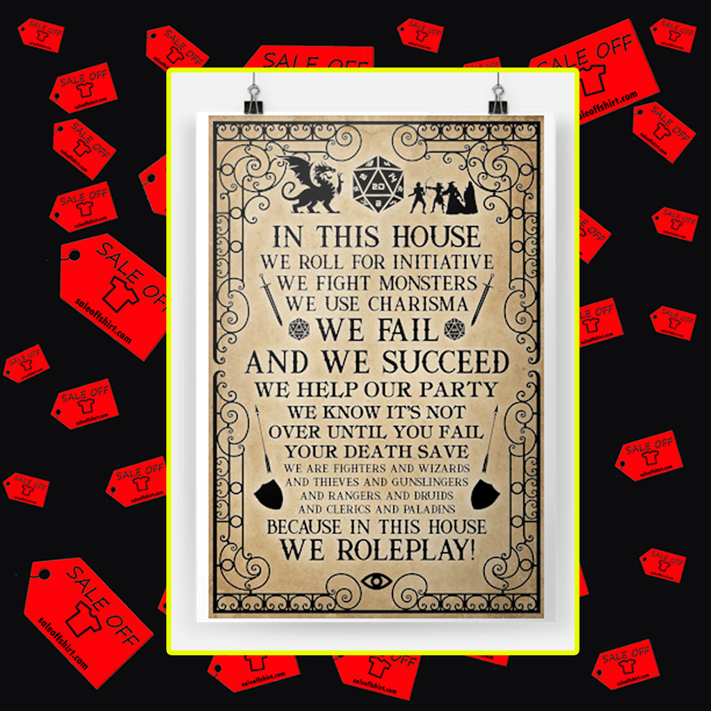 In this house we roll for initiative we fight monsters poster
