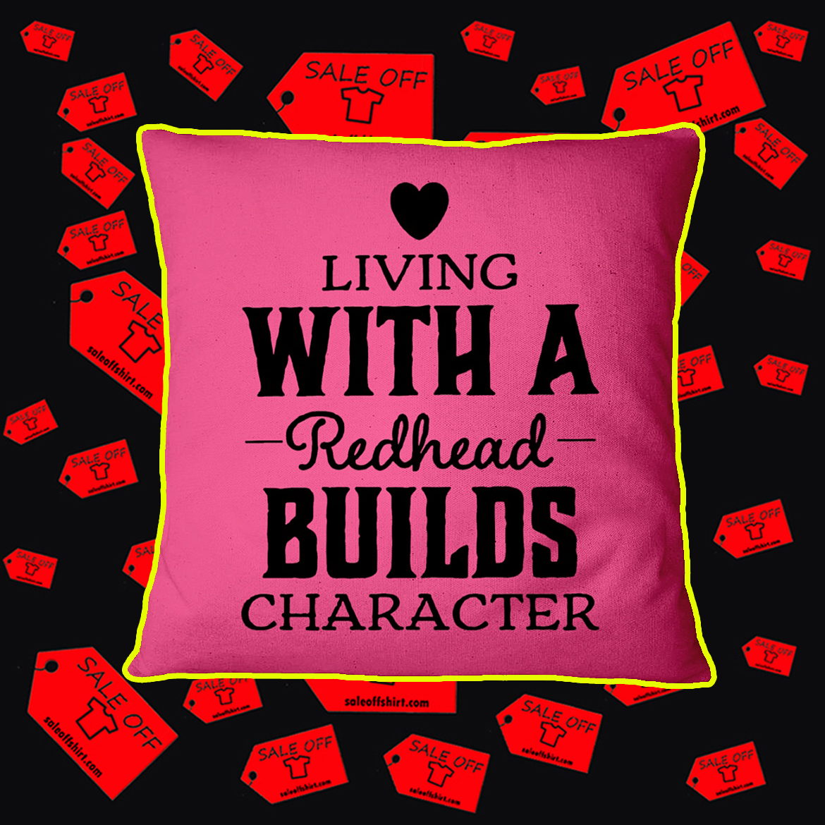 Living With A Redhead Builds Character Pillowcase- cyber pink