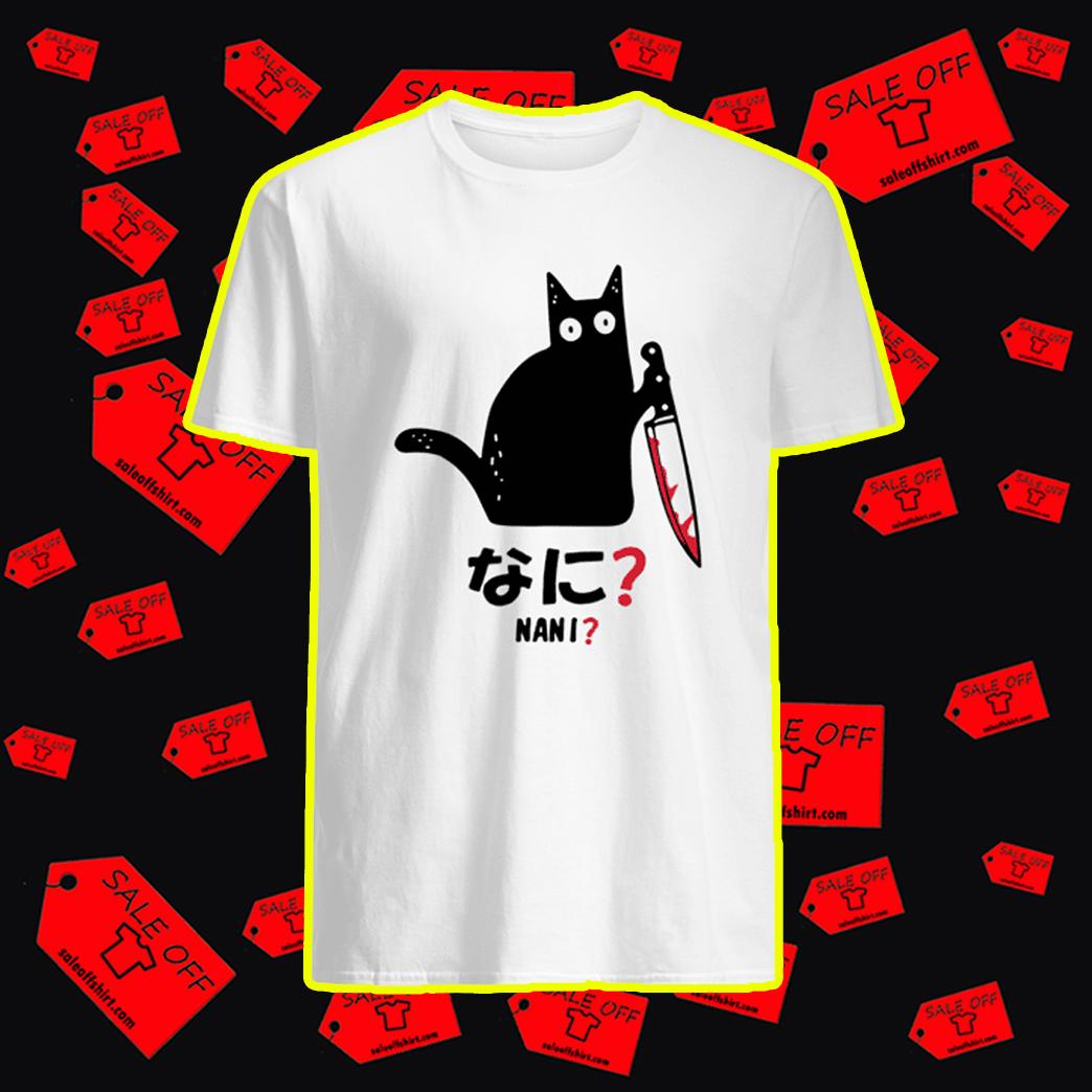 Murderous Black Cat Knife Nani shirt