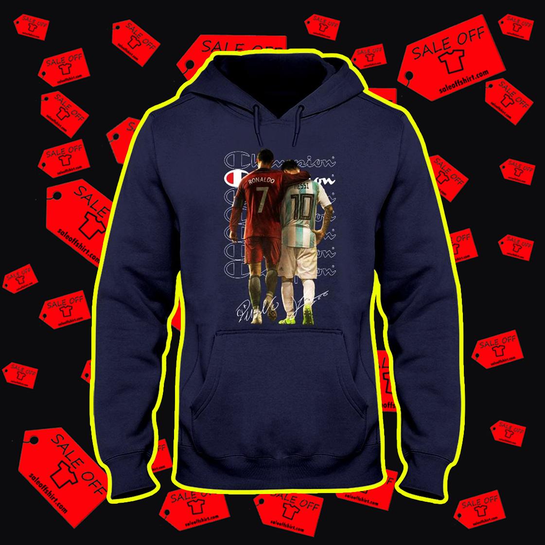 Ronaldo Messi Champion Signature hooded sweatshirt