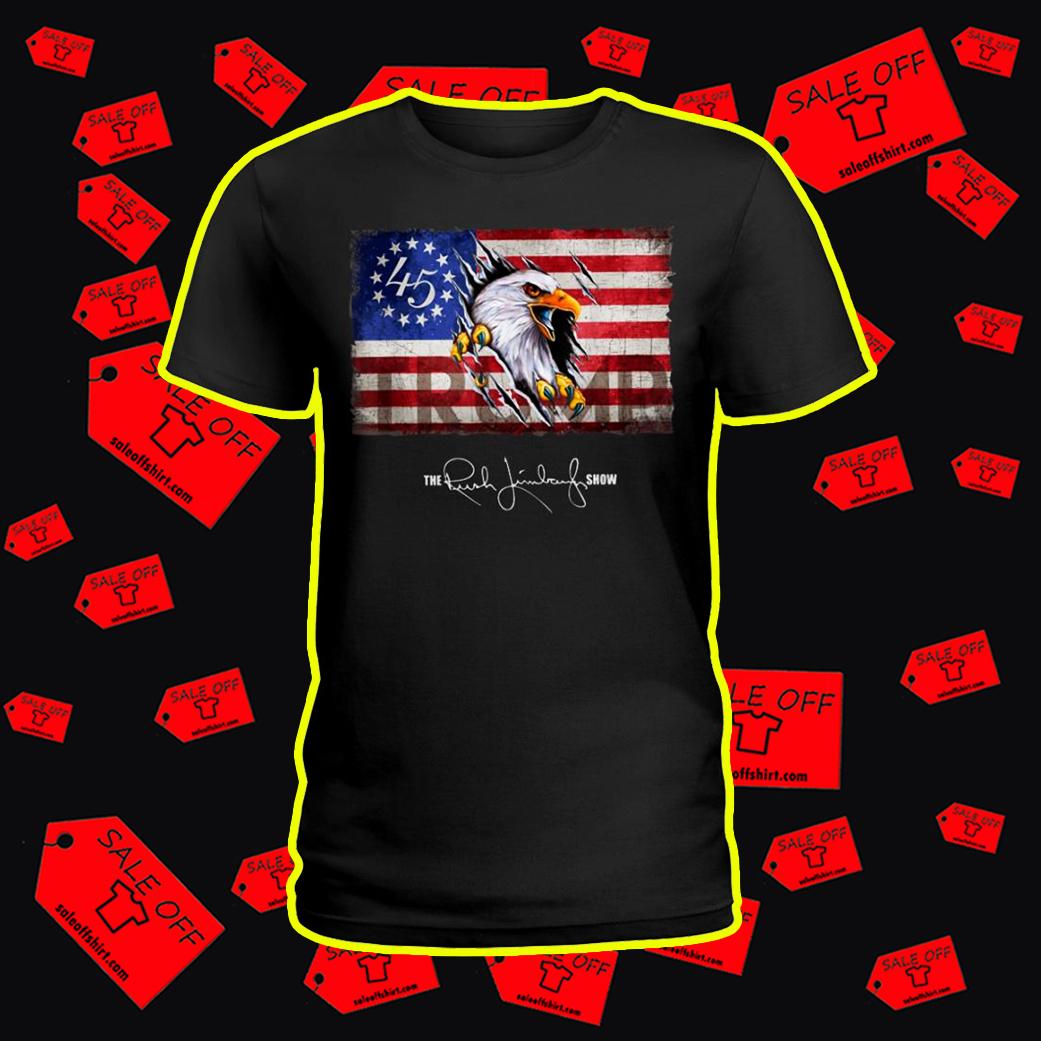 Trump Eagle Betsy Ross Flag The Rush Limbaugh Show lady shirt