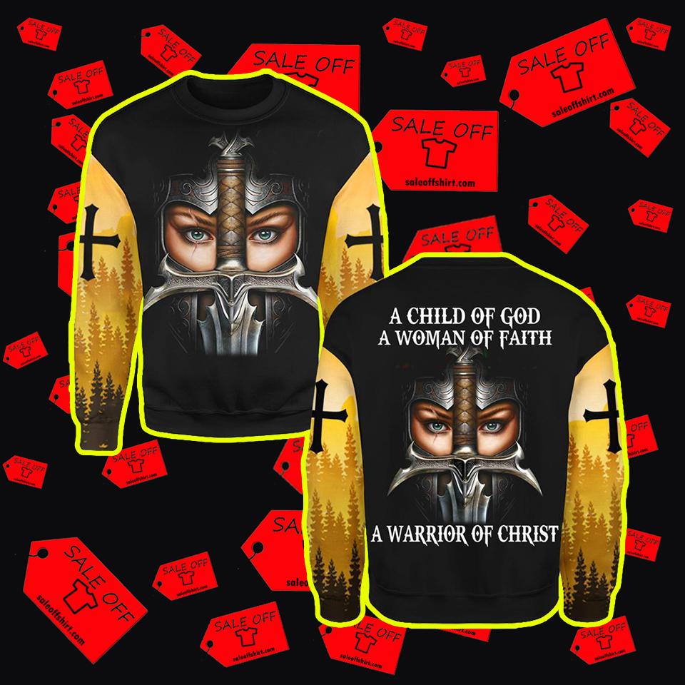 A Child Of God A Woman Of Faith A Warrior Of Christ 3d long sleeve tee