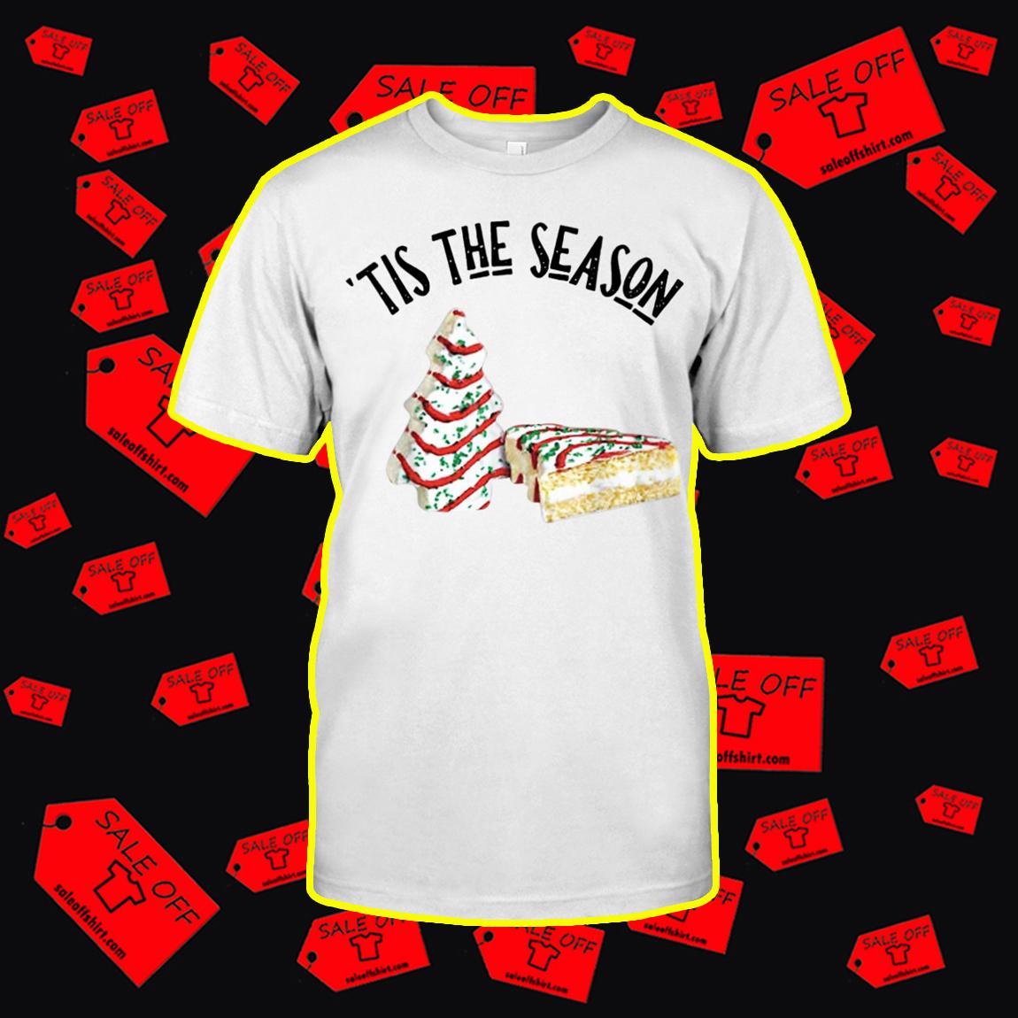Christmas Tree Cakes Tis The Season shirt