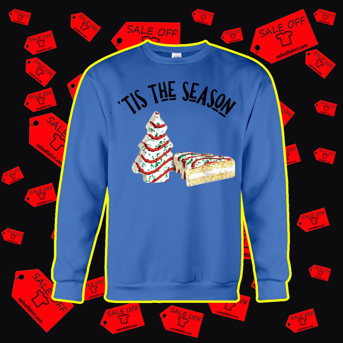 Christmas Tree Cakes Tis The Season sweatshirt