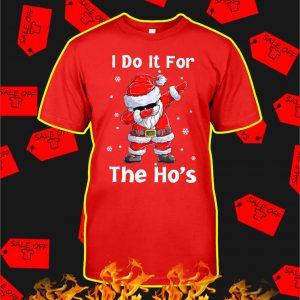 Dabbing Santa I Do It For The Ho's shirt