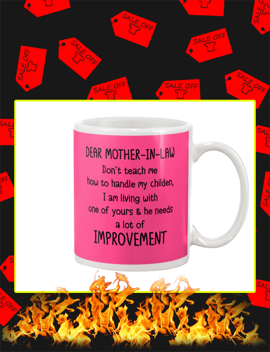 Dear Mother In Law Don't Teach Me How To Handle My Childen Mug- cyber pink