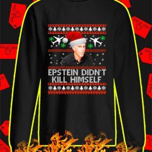 Epstein Didn't Kill Himself Sweater