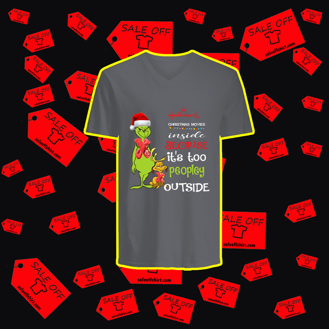 Grinch Hallmark Christmas Movies Inside Because It's Too Peopley Outside v-neck