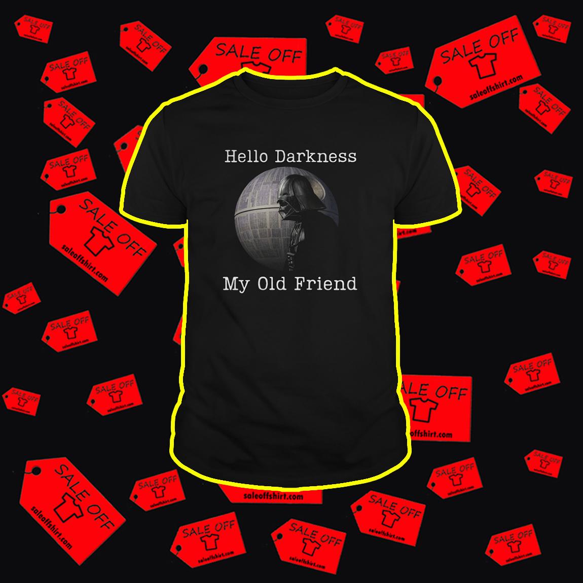 Hello Darkness My Old Friend Darth Vader shirt