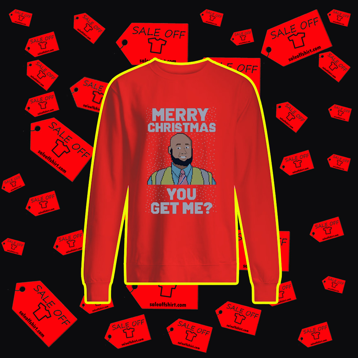 Merry Christmas You Get Me Ugly Sweater- red