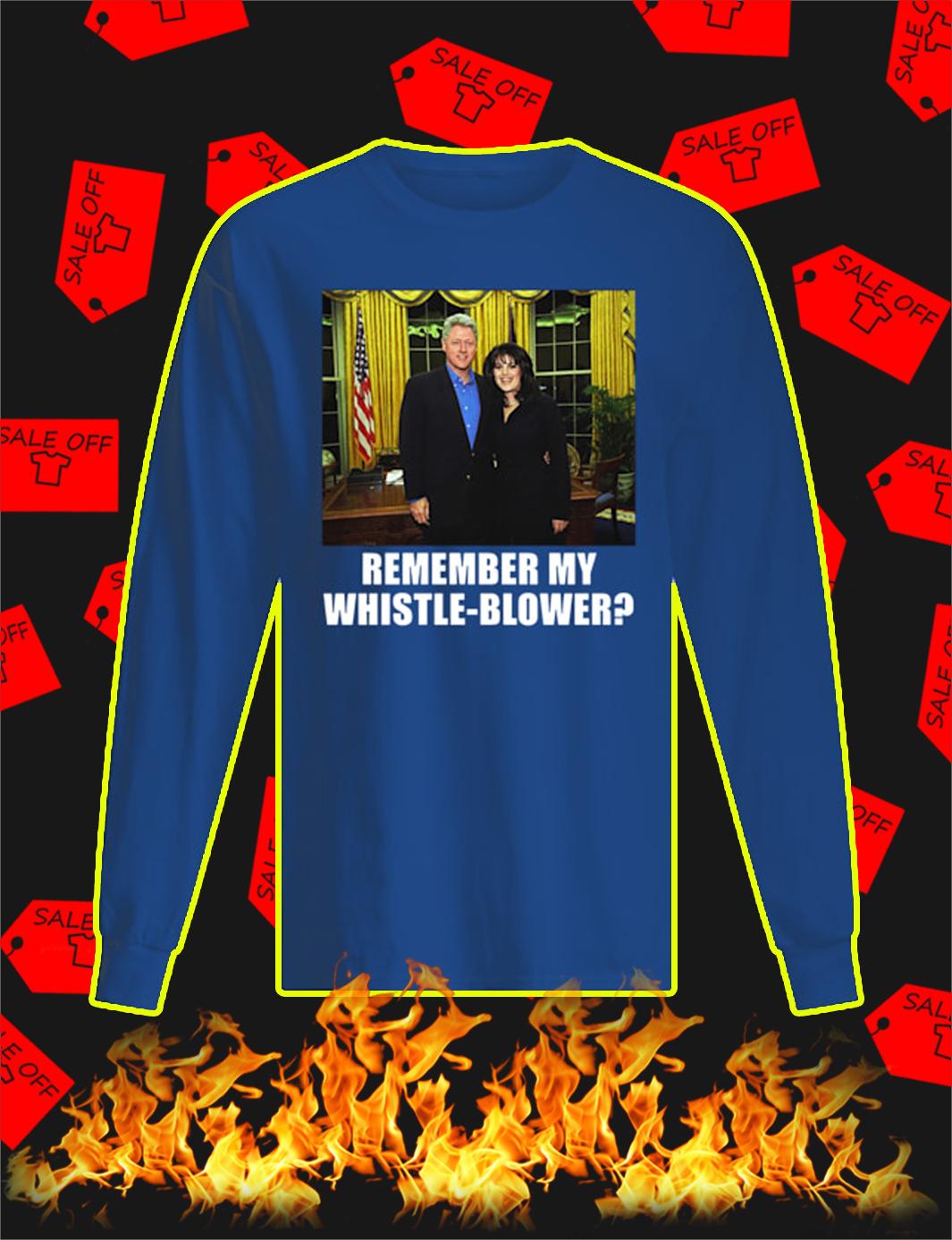 Remember My Whistle-Blower longsleeve tee