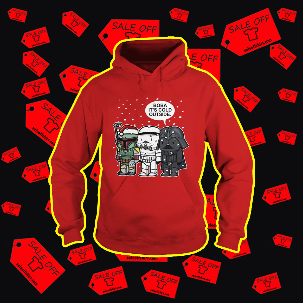 Star Wars Boba It's Cold Outside Christmas hoodie