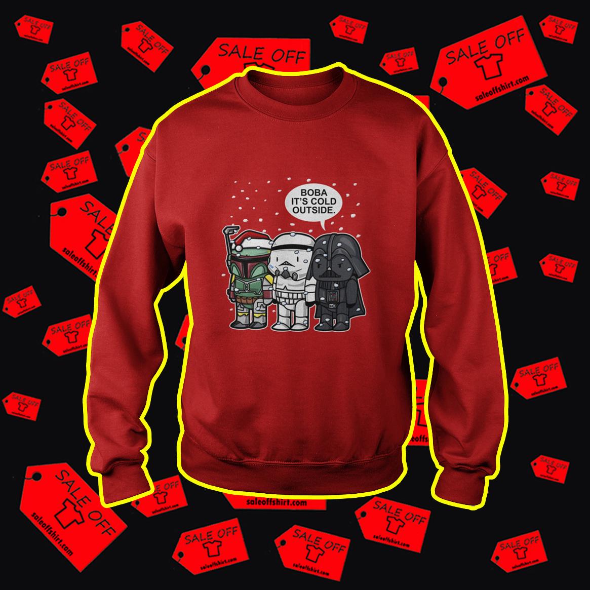 Star Wars Boba It's Cold Outside Christmas sweatshirt