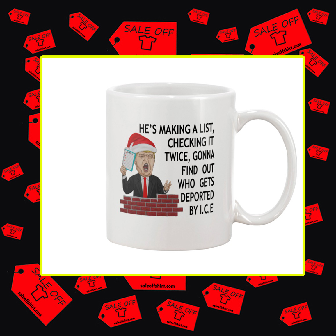 Trump He's Making A List Checking It Twice Mug
