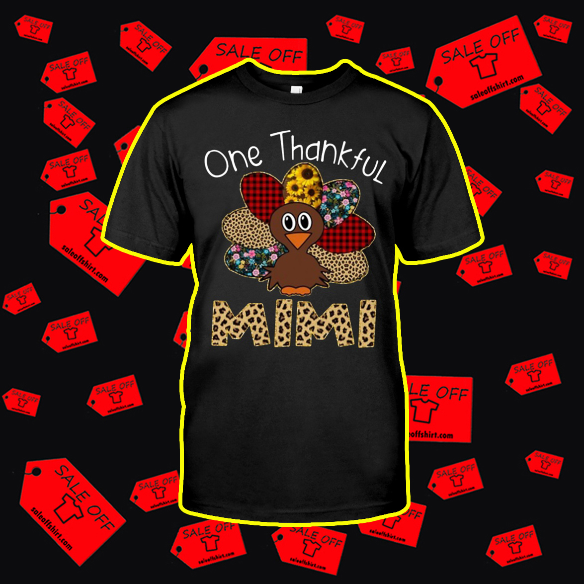 Turkey One Thankful Mimi shirt