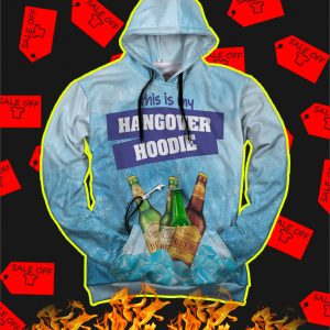 3D This Is My Hangover Hoodie