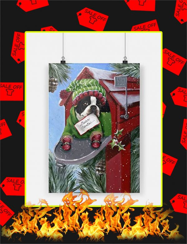 Boston Terrier Dear Santa Poster