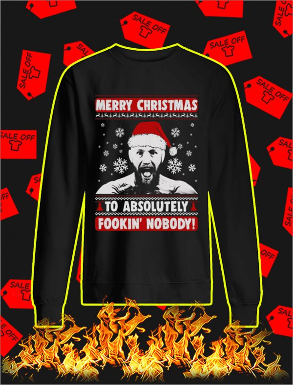 Conor McGregor Merry Christmas To Absolutely Fookin' Nobody Christmas Sweater and Jumper