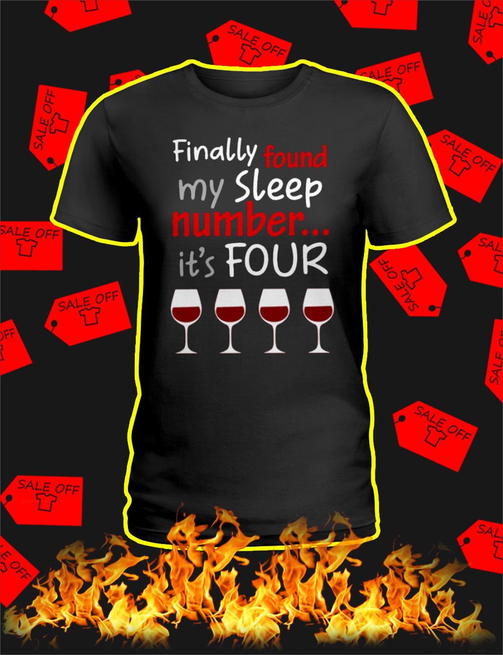 Finally Found My Sleep Number It's Four Wine lady shirt