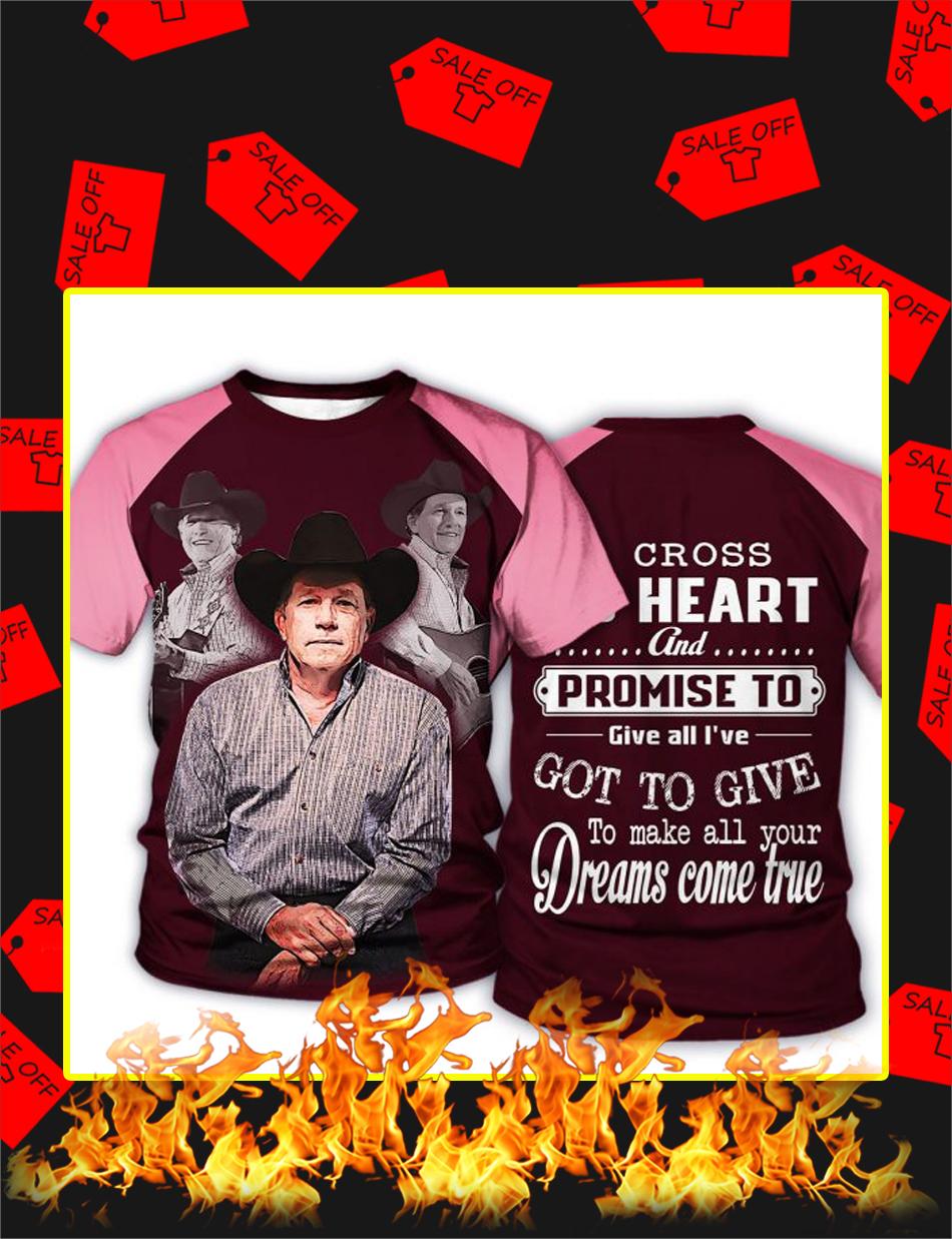 George Strait I Cross My Heart 3d T-shirt