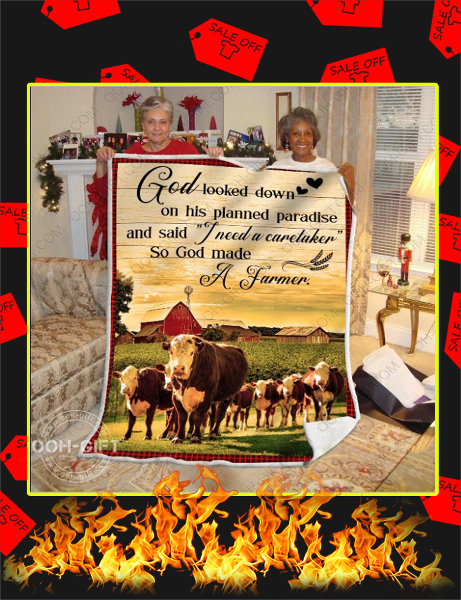 Good Looked Down On His Planned Paradise and Said I Need A Caretaker So God Made A Farmer Quilt Blanket-single