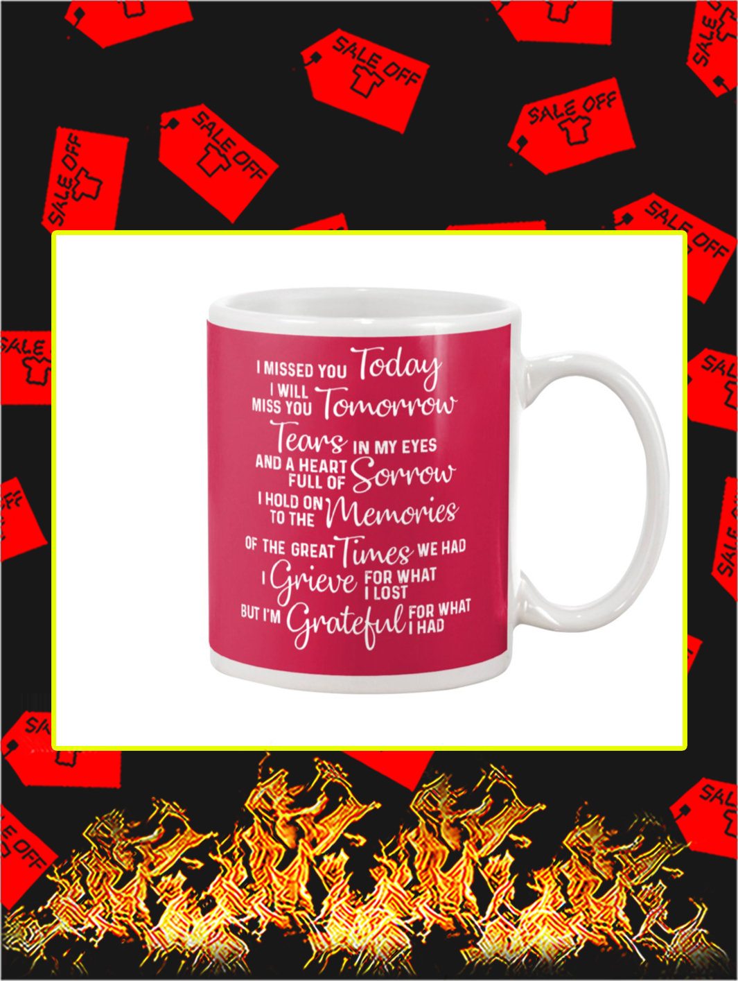 I Missed You Today I Will Miss You Tomorrow Mug- true red