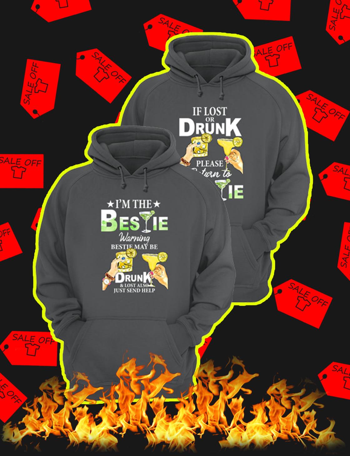 If Lost Or Drunk Please Return To Bestie – I'm The Bestie Warning Bestie May Be Drunk Grey Hoodie