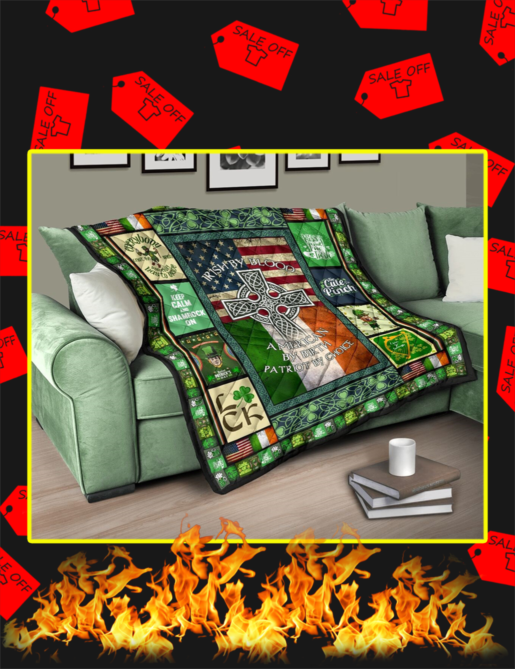 Irish By Blood American By Birth Quilt- king