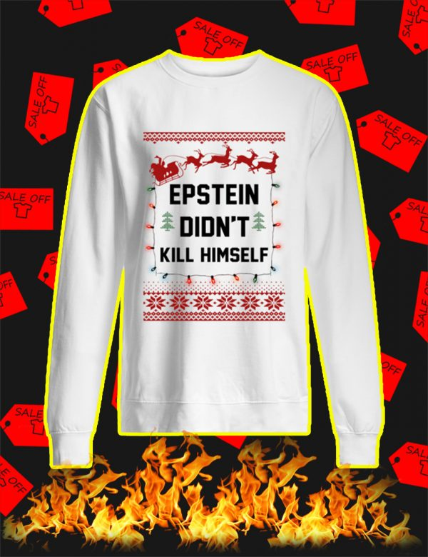 Jeffrey Epstein Didn't Kill Himself Christmas Sweater