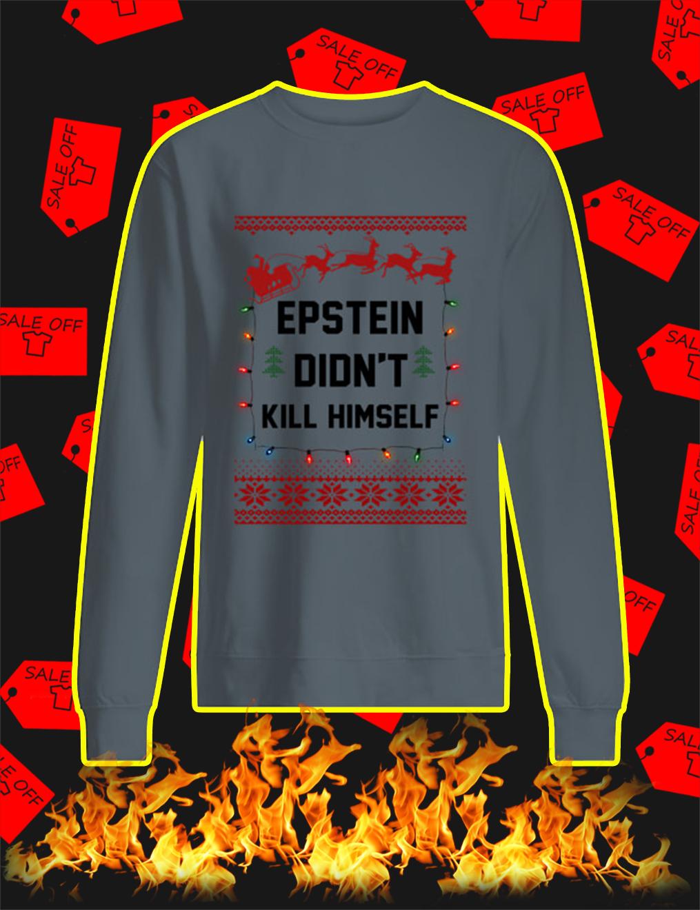 Jeffrey Epstein Didn't Kill Himself Christmas Sweater- steel grey