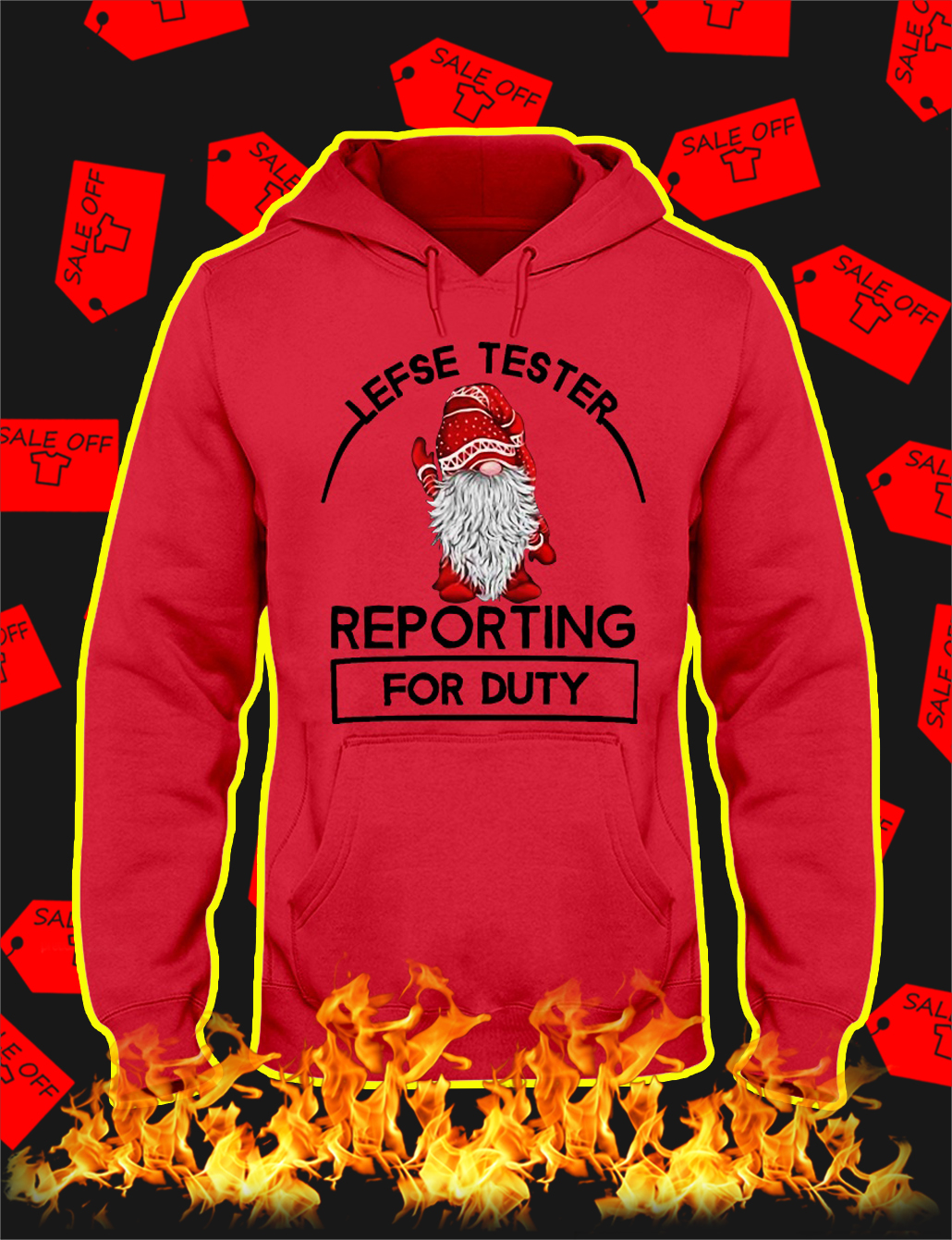Lefse Tester Reporting For Duty hooded sweatshirt