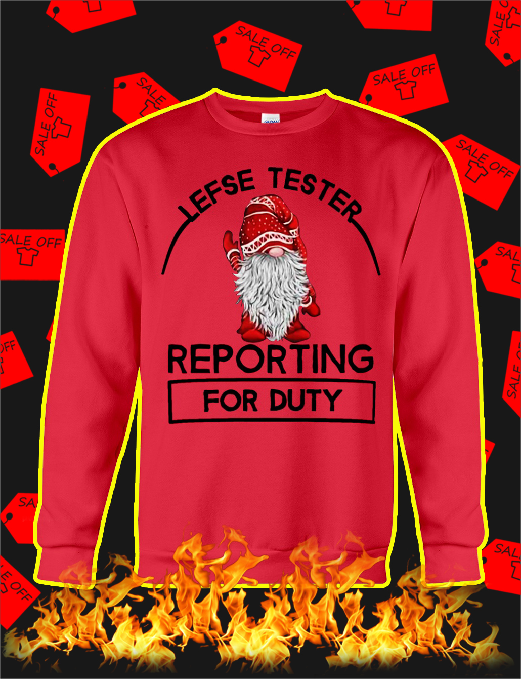 Lefse Tester Reporting For Duty sweatshirt