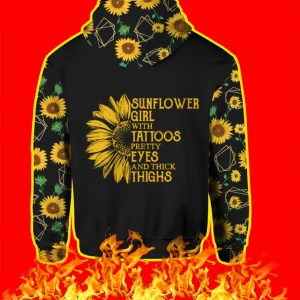 Sunflower Girl With Tattoos Pretty Eyes And Thick Thighs 3D Hoodie