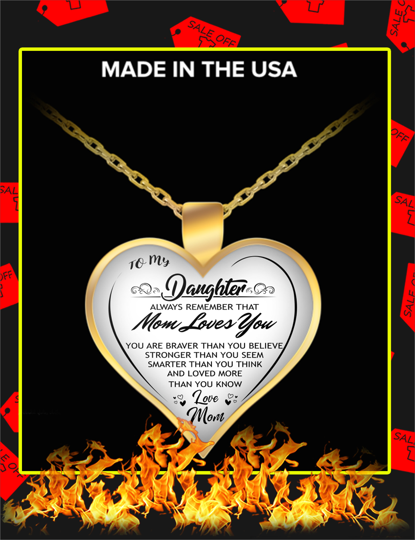 To My Daughter Always Remember That Mom Loves You Necklace-Gold