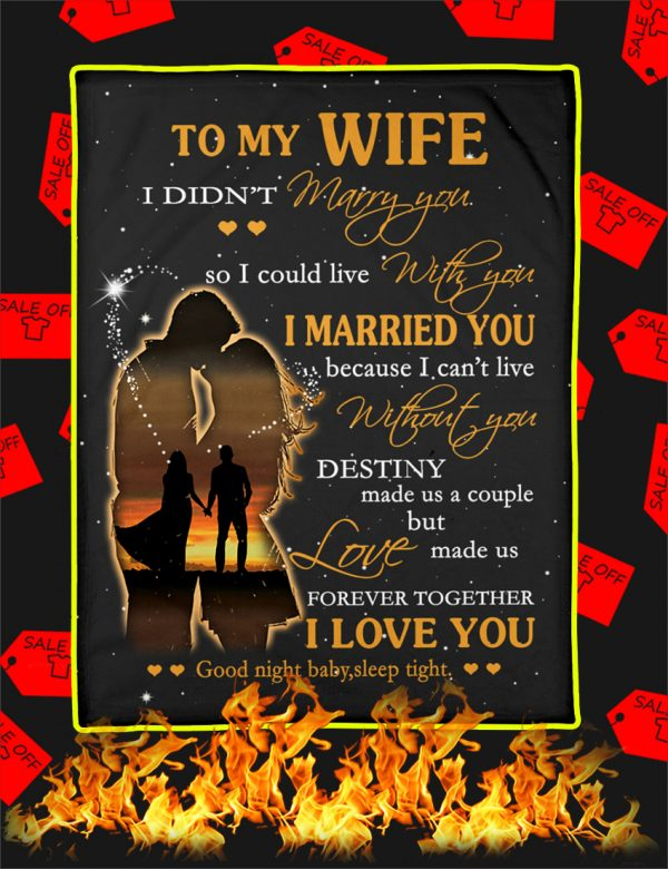 To My Wife I Didn't Marry You Blanket
